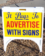 example of Budget Signs and Graphics A-frame sign